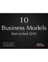10 Business Models that rocked 2010 Just The Way, My Dream, Presentation, Models, Rock, My Love, Business, Templates, My Boo