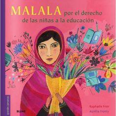 Malala Yousafzai es pakistaní y musulmana. Desde que tenía once años, denuncia a los integristas musulmanes que consideran que la escuela no es un lugar para las niñas. En un intento de hacerla callar, incluso le llegaron a disparar.Por suerte, Malala consiguió sobrevivir y hoy, galardonada con el premio Nobel de la Paz, continúa luchando incluso con más fuerza para que todos los menores de edad puedan ir a la escuela, ya sean niños o niñas, pobres o ricos.