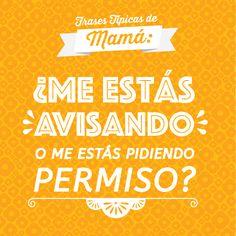 Porque todos los hemos escuchado alguna vez: frases típicas de mamás mexicanas.