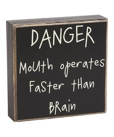 'Danger' Box Sign. God you have no idea. I need this as a necklace. Or a tattoo on my forehead.