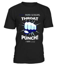 Tshirt Rock Paper Scissors Throat Punch - I Win Cool Funny T-Shirt fashion for men #tshirtforwomen #tshirtfashion #tshirtforwoment