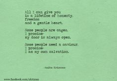 """.I love this line!!!!!!! """"I am my own salvation"""""""
