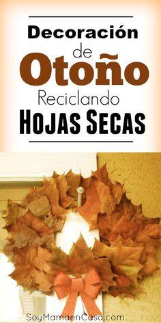 Cómo hacer un lindo adorno de #Otoño reciclando hojas secas #manualidades #reciclaje