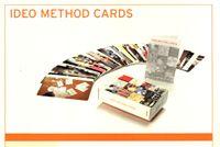IDEO Method Cards: 51 Ways to Inspire Design.
