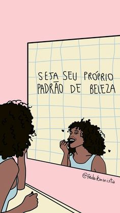Portuguese for Be Your Own Standard of Beauty Motivational Phrases, Instagram Blog, Mo S, Girls Be Like, Self Esteem, Girl Power, Self Love, Love You, Messages