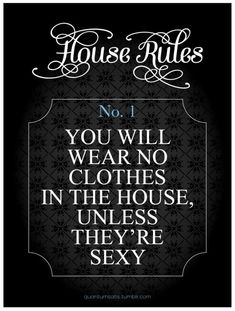 Daddy's House Rule No. 1