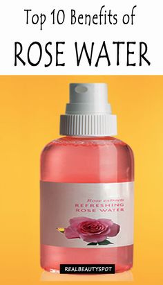 top-10-benefits-rose-water does anyone know where i can buy rose water ? and hello everyone how fun pinning