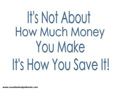 It's not about how much money you make, it's how you save it.