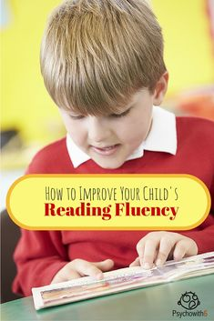 How to Improve Your Child's Reading Fluency - http://www.psychowith6.com/how-to-improve-your-childs-reading-fluency/