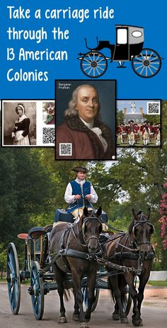 "What do your students know about life in American Colonies? Allow students to experience what life in the colonies was like by taking them on a ""carriage ride"" through the American Colonies. Hire Ben Franklin as your ""tour guide"" and allow him to take you on a carriage ride through the colonies. As your students experience the carriage ride, they will take notes on their graphic organizer about the geography, economy and history of each region."