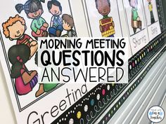 Your Morning Meeting Questions Answered