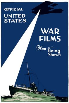 """World War I poster: """"Official United States war films now being shown."""" Hegeman Print, N.Y., circa 1917."""