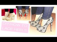 DIY/Enhance: How to add lace to your High Heeled Shoes on a Budget
