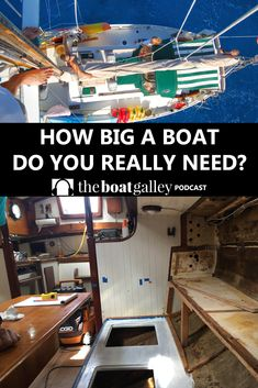 How Big a Boat Do I Need? - Trying to figure out how big a boat you need to comfortably cruise? Nica changes the question and helps you get out cruising a little faster. Wooden Boat Building, Boat Building Plans, Boat Plans, Make A Boat, Build Your Own Boat, Sailboat Living, Living On A Boat, How To Build Steps, Boat Projects
