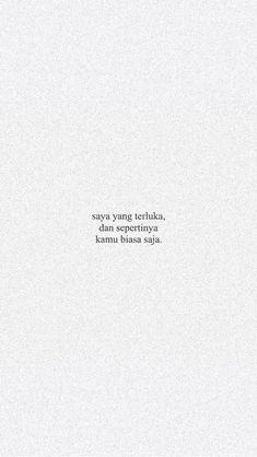 Super Ideas For Quotes Indonesia Rindu Sahabat Quotes Sahabat, Rude Quotes, Tumblr Quotes, Text Quotes, Strong Quotes, People Quotes, Book Quotes, Words Quotes, Qoutes