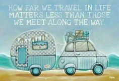 """""""How far we travel in life matters less than those we meet along the way."""" #tinyhousemovement"""