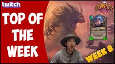 HEARTHSTONE WTF MOMENTS TOP OF THE WEEK 8