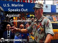 Distinguished U.S Marine Stands Up for American People and 9/11 Truth  INFOWARS.COM BECAUSE THERE'S A WAR ON FOR YOUR MIND