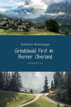 Grindelwald First: Auflugs Tipp im Berner Oberland in der wunderschönen Schweiz / Jungfrau Region #wandern #bern #berneroberland #grindelwald #first Grindelwald, Reisen In Europa, Kanton, Wanderlust, Mountains, Nature, German, Happiness, Travel
