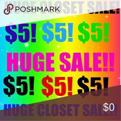$5 SALE! HUGE SALE! All items included in this sale will be at the top of my closet (: Other