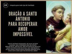ORAÇÃO DE SANTO ANTONIO PARA O AMOR REGRESSAR Laura Carvalho, Oracion A San Antonio, Quotes About God, Oras, Catholic, Prayers, Faith, Saints, Wedding Prayer