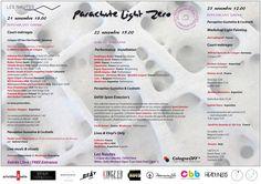 Parachute Light Zero 21,22,23 nov Les Nautes ►courts-métrages , performance , instalations , défile , perception gustative , workshop light painting lives & vinyls only et Vj's
