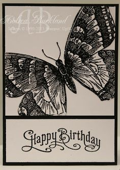 handmade birthday card ... black and white ... huge Swallowtail Butterfly off-the-edges ... Vintage look sentiment ... quick to make ... impressive look ... Stampin' Up!