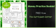 This counting money practice booklet is designed to give your students practice counting coins. Contains 28 page - free from The Curriculum Corner. Counting Coins, Counting Money, Homeschool Math, Curriculum, Homeschooling, Math Groups, First Grade Math, Second Grade, Guided Math