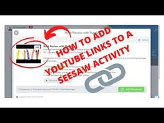 How to Add YouTube Links to a Seesaw Activity - YouTube Seesaw, Elementary Music, No Response, Student, Ads, Teaching, Activities, Logos, Link