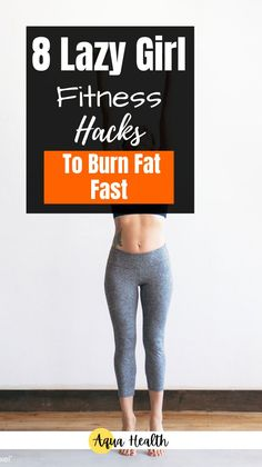 8 Lazy Girl Fitness Hacks To Burn Fat Fast. These are the best hacks if you want to lose weight in an easy way. Losing weight and staying fit might be difficult sometimes but I'll help you through it. In this post, I will give you the best tips and tricks to help you burn fat faster.