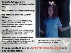 Female Adoptee born February 1975, Fayetteville, NC, ISO mother (Julie)