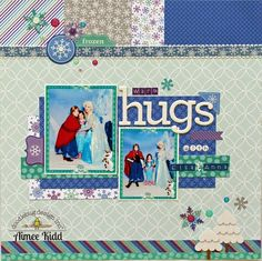 "Frozen Inspired Layout ""Warm Hugs"""