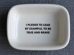 i pledge to lead by example, to be true and brave  $20.00