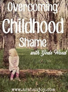 How to overcome childhood shame with God's word. Do you carry shame around inside? This post will show you how God's provision covers shame with beauty. Powerful!