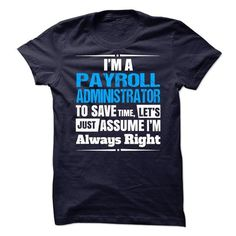 Payroll Administrator T Shirts, Hoodie. Shopping Online Now ==►…