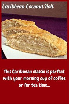 Coconut Roll - The Schizo Chef Coconut Roll Recipe, Coconut Recipes, Caribbean Coconut Tart Recipe, Coconut Cakes, Guyanese Recipes, Jamaican Recipes, Jamaican Dishes, Jamaican Desserts, Jamaican Cuisine