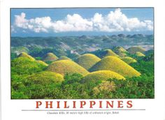 a card with Chocolate Hills received from Philippines - part of the year they turn brown = chocolate! :)