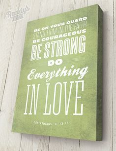 Personalized Bible Verse on Canvas, 1 Corinthians 16 13-14, Pick your own colors, Premium Canvas