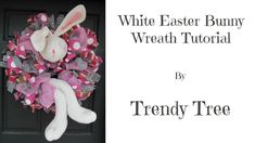 2017 White Bunny Easter Wreath Tutorial by Trendy Tree