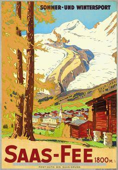 Burger Wilhem Friedrich / Saas-Fee Winter and Summer sports Ski Vintage, Vintage Ski Posters, Saas Fee, Lausanne, Evian Les Bains, Retro, Swiss Travel, Tourism Poster, Journey