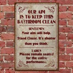 Funny Vintage Bathroom Sign, Clean Bathroom Retro Pub Sign, Classic Distressed T Bathroom Humor, Bathroom Signs, Bathroom Cleaning, Basement Bathroom, Bathroom Ideas, Bathroom Stuff, Vintage Humor, Funny Vintage, Vintage Signs