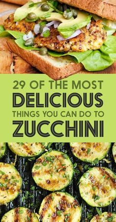 29 Of The Most Delicious Things You Can Do To Zucchini #zucchini #recipes
