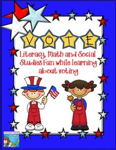 Voting, Election Day - Literacy, Math and Social Studies Fun While Learning Interactive with Primary Students and Elementary students!  Great activities!!