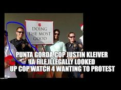 PUNTA GORDA,COP JUSTIN KLEIVER IA FILE,ILLEGALLY LOOKED UP COP WATCH 4 W...
