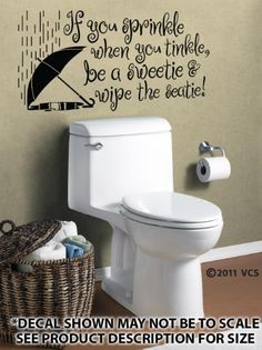 Bathroom Wall Decals If You Sprinkle When Tinkle Be A Sweetie Wipe The