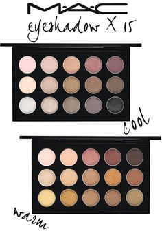 I have the warm palette , next year I'll buy the cool one ..... I love them ....God , I love makeup