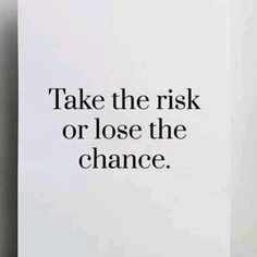 Take the risk or die tryin! #entrepreneur #entrepreneurship #motivation #motivationalquotes #inspirationalquotes #webdesign #seo #startup