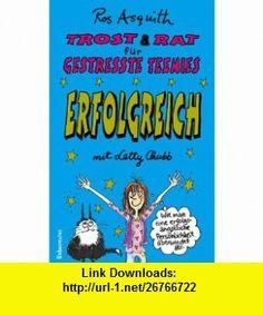 Trost  Rat f�r gestresste Teenies, Erfolgreich mit Letty Chubb (9783800015535) Ros Asquith , ISBN-10: 3800015536  , ISBN-13: 978-3800015535 ,  , tutorials , pdf , ebook , torrent , downloads , rapidshare , filesonic , hotfile , megaupload , fileserve