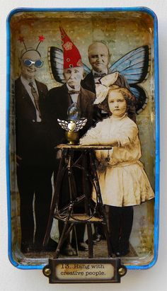 """How to stay creative: Rule 13"" ~ assemblage / shadow box by *hogret...'Hang with creative people.''"