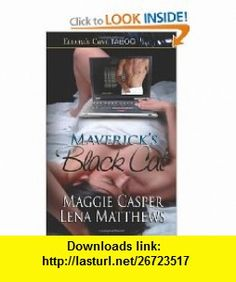 Mavericks Black Cat (9781419954160) Maggie Casper, Lena Matthews , ISBN-10: 1419954164  , ISBN-13: 978-1419954160 ,  , tutorials , pdf , ebook , torrent , downloads , rapidshare , filesonic , hotfile , megaupload , fileserve
